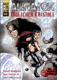 Tödlicher Kristall 3