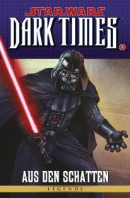 #83 - Dark Times - Aus den Schatten