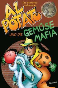 Al Potato und die Gemüsemafia