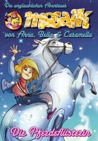 11 Die unglaubliche Reise von Anna, Bella und Caramella