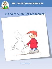 Gespensterfreunde