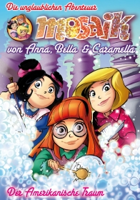 04 Die unglaubliche Reise von Anna, Bella und Caramella