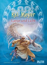 Lanze und Licht - Drittes Buch: Drachenfriedhof