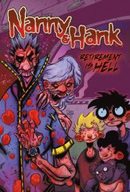 Nanny and Hank Retirement is Hell (GN - Vol. 3)