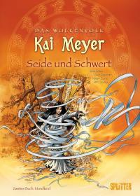 Seide und Schwert - Zweites Buch: Mondkind